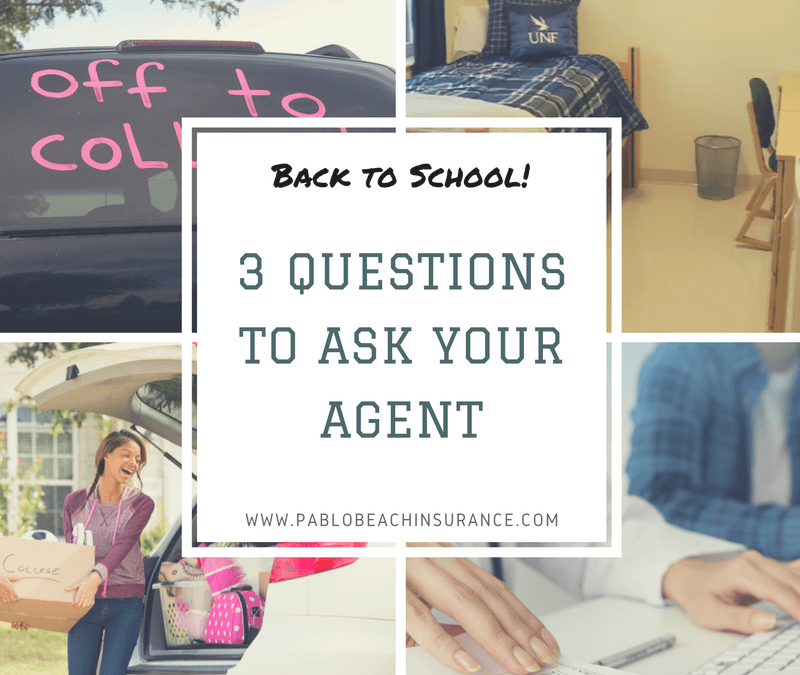 3 Questions to Ask Your Insurance Agent When Your Child Goes Off To College