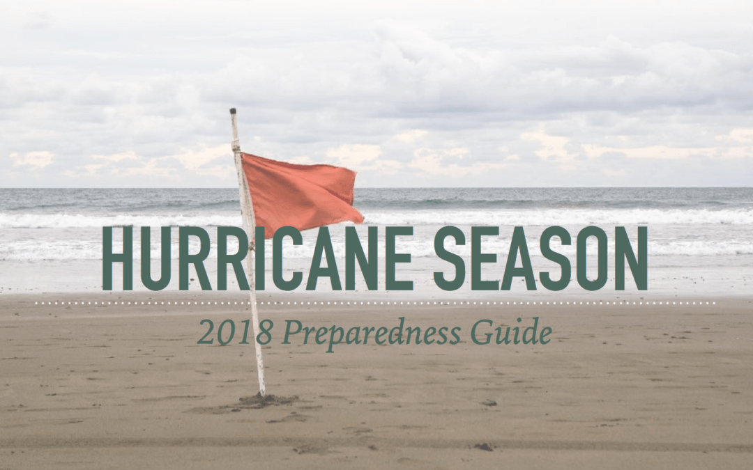 2018 Hurricane Preparedness Guide