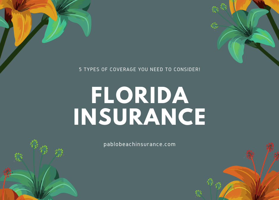Ultimate Guide to Florida Insurance Coverages