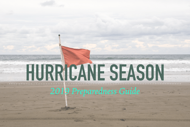 2019 Hurricane Preparedness Guide!